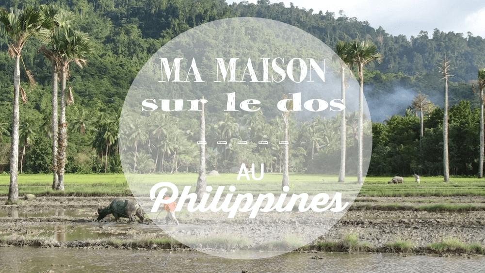 Vidéo Ma Maison sur le Dos aux Philippines